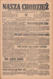 Nasza Chodzież: organ poświęcony obronie interesów narodowych na zachodnich ziemiach Polski 1935.11.21 R.6 Nr269