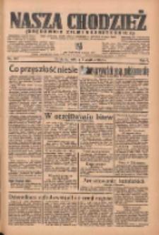 Nasza Chodzież: organ poświęcony obronie interesów narodowych na zachodnich ziemiach Polski 1935.12.07 R.6 Nr283