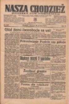 Nasza Chodzież: organ poświęcony obronie interesów narodowych na zachodnich ziemiach Polski 1935.12.19 R.6 Nr293