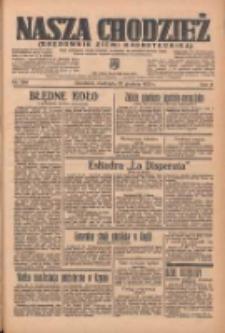 Nasza Chodzież: organ poświęcony obronie interesów narodowych na zachodnich ziemiach Polski 1935.12.22 R.6 Nr296