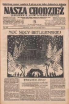 Nasza Chodzież: organ poświęcony obronie interesów narodowych na zachodnich ziemiach Polski 1935.12.25 R.6 Nr298