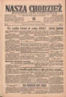 Nasza Chodzież: organ poświęcony obronie interesów narodowych na zachodnich ziemiach Polski 1936.01.09 R.7 Nr6