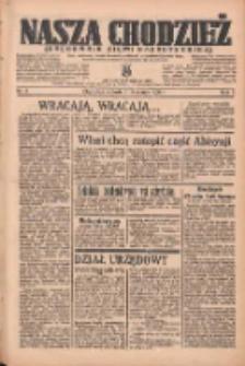 Nasza Chodzież: organ poświęcony obronie interesów narodowych na zachodnich ziemiach Polski 1936.01.11 R.7 Nr8