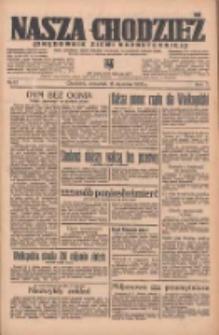 Nasza Chodzież: organ poświęcony obronie interesów narodowych na zachodnich ziemiach Polski 1936.01.16 R.7 Nr12