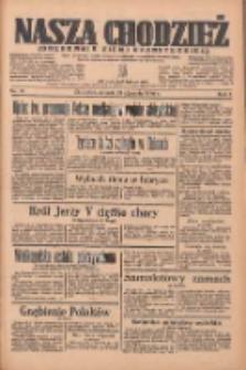 Nasza Chodzież: organ poświęcony obronie interesów narodowych na zachodnich ziemiach Polski 1936.01.21 R.7 Nr16