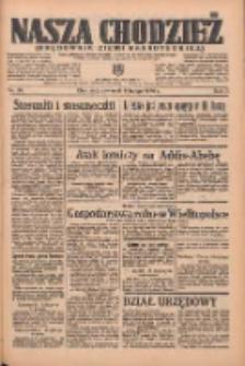 Nasza Chodzież: organ poświęcony obronie interesów narodowych na zachodnich ziemiach Polski 1936.02.06 R.7 Nr30