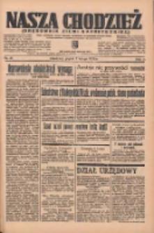 Nasza Chodzież: organ poświęcony obronie interesów narodowych na zachodnich ziemiach Polski 1936.02.07 R.7 Nr31