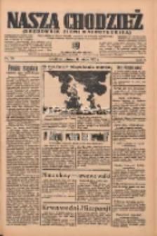 Nasza Chodzież: organ poświęcony obronie interesów narodowych na zachodnich ziemiach Polski 1936.02.11 R.7 Nr34