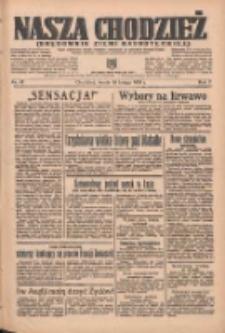 Nasza Chodzież: organ poświęcony obronie interesów narodowych na zachodnich ziemiach Polski 1936.02.19 R.7 Nr41