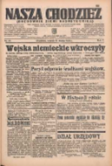 Nasza Chodzież: organ poświęcony obronie interesów narodowych na zachodnich ziemiach Polski 1936.03.10 R.7 Nr58