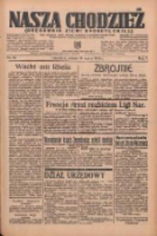 Nasza Chodzież: organ poświęcony obronie interesów narodowych na zachodnich ziemiach Polski 1936.03.14 R.7 Nr62