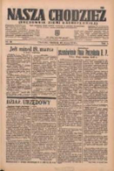 Nasza Chodzież: organ poświęcony obronie interesów narodowych na zachodnich ziemiach Polski 1936.03.22 R.7 Nr69