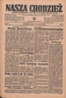 Nasza Chodzież: organ poświęcony obronie interesów narodowych na zachodnich ziemiach Polski 1936.04.11 R.7 Nr86