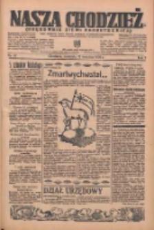Nasza Chodzież: organ poświęcony obronie interesów narodowych na zachodnich ziemiach Polski 1936.04.12 R.7 Nr87