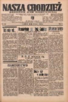 Nasza Chodzież: organ poświęcony obronie interesów narodowych na zachodnich ziemiach Polski 1936.05.13 R.7 Nr112