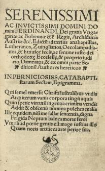 Serenissimi domini [...] Ferdinandi I [...] Edictu[m] adversus anabaptistas, Lutheranos, Zuinglianos [...] [tłum.:] (Joannes Fabri)