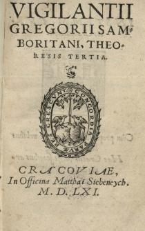 Vigilantii Gregorii Samboritani, Theoresis Tertia