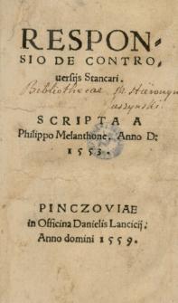 Responsio de controversiis Stancari scripta a Philippo Melanthone. Anno 1553
