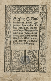 Giesme S. Ambrasseijaus, bey Augustina, kurę wadin: Te Deum laudamus...Isgulditas per M. Mossuida [...]