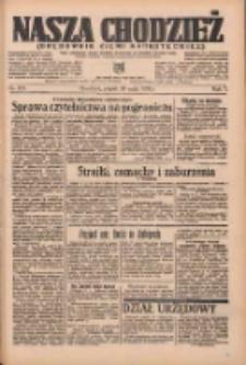 Nasza Chodzież: organ poświęcony obronie interesów narodowych na zachodnich ziemiach Polski 1936.05.29 R.7 Nr125