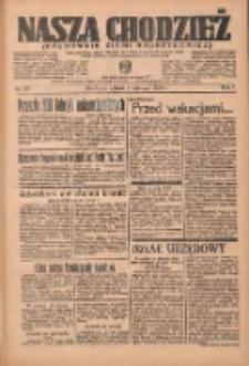 Nasza Chodzież: organ poświęcony obronie interesów narodowych na zachodnich ziemiach Polski 1936.06.07(06) R.7 Nr131