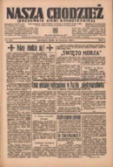 Nasza Chodzież: organ poświęcony obronie interesów narodowych na zachodnich ziemiach Polski 1936.06.10 R.7 Nr134