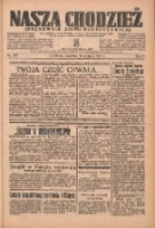 Nasza Chodzież: organ poświęcony obronie interesów narodowych na zachodnich ziemiach Polski 1936.06.11 R.7 Nr135