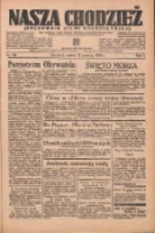 Nasza Chodzież: organ poświęcony obronie interesów narodowych na zachodnich ziemiach Polski 1936.06.13 R.7 Nr136