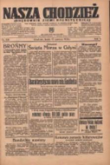 Nasza Chodzież: organ poświęcony obronie interesów narodowych na zachodnich ziemiach Polski 1936.06.17 R.7 Nr139