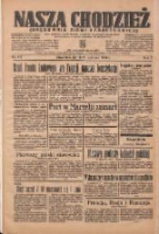 Nasza Chodzież: organ poświęcony obronie interesów narodowych na zachodnich ziemiach Polski 1936.06.26 R.7 Nr147