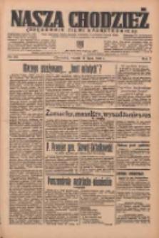 Nasza Chodzież: organ poświęcony obronie interesów narodowych na zachodnich ziemiach Polski 1936.07.14 R.7 Nr161