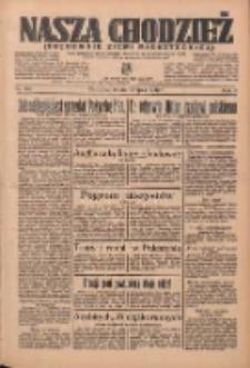 Nasza Chodzież: organ poświęcony obronie interesów narodowych na zachodnich ziemiach Polski 1936.07.15 R.7 Nr162