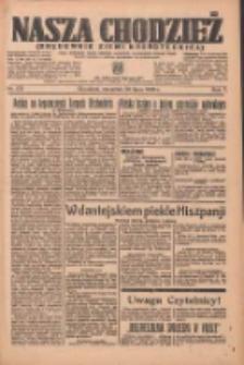 Nasza Chodzież: organ poświęcony obronie interesów narodowych na zachodnich ziemiach Polski 1936.07.30 R.7 Nr175