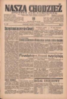 Nasza Chodzież: organ poświęcony obronie interesów narodowych na zachodnich ziemiach Polski 1936.08.01 R.7 Nr177