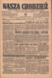 Nasza Chodzież: organ poświęcony obronie interesów narodowych na zachodnich ziemiach Polski 1936.08.06 R.7 Nr181