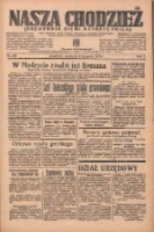 Nasza Chodzież: organ poświęcony obronie interesów narodowych na zachodnich ziemiach Polski 1936.08.09 R.7 Nr184