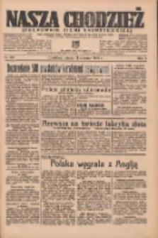 Nasza Chodzież: organ poświęcony obronie interesów narodowych na zachodnich ziemiach Polski 1936.08.11 R.7 Nr185