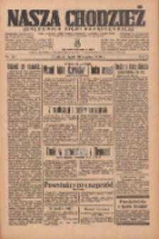 Nasza Chodzież: organ poświęcony obronie interesów narodowych na zachodnich ziemiach Polski 1936.08.19 R.7 Nr191