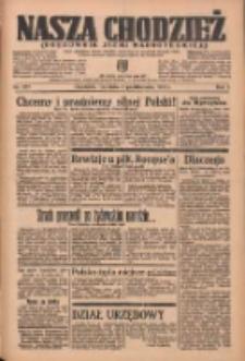 Nasza Chodzież: organ poświęcony obronie interesów narodowych na zachodnich ziemiach Polski 1936.10.11 R.7 Nr237