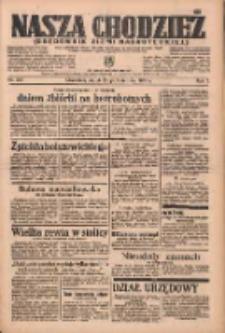 Nasza Chodzież: organ poświęcony obronie interesów narodowych na zachodnich ziemiach Polski 1936.10.23 R.7 Nr247