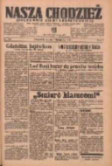 Nasza Chodzież: organ poświęcony obronie interesów narodowych na zachodnich ziemiach Polski 1936.11.07 R.7 Nr260