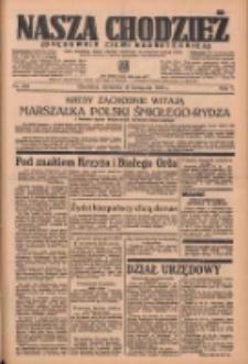 Nasza Chodzież: organ poświęcony obronie interesów narodowych na zachodnich ziemiach Polski 1936.11.15 R.7 Nr267