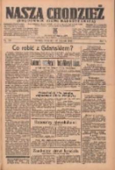 Nasza Chodzież: organ poświęcony obronie interesów narodowych na zachodnich ziemiach Polski 1936.11.18 R.7 Nr269