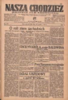 Nasza Chodzież: organ poświęcony obronie interesów narodowych na zachodnich ziemiach Polski 1936.12.10 R.7 Nr287