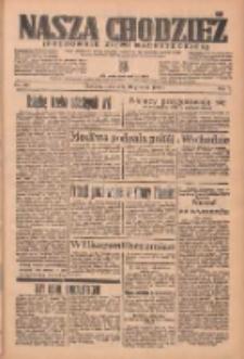Nasza Chodzież: organ poświęcony obronie interesów narodowych na zachodnich ziemiach Polski 1936.12.16 R.7 Nr292