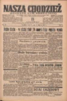 Nasza Chodzież: organ poświęcony obronie interesów narodowych na zachodnich ziemiach Polski 1937.01.14 R.8 Nr10