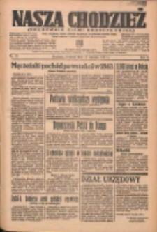 Nasza Chodzież: organ poświęcony obronie interesów narodowych na zachodnich ziemiach Polski 1937.01.21 R.8 Nr16