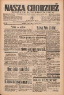 Nasza Chodzież: organ poświęcony obronie interesów narodowych na zachodnich ziemiach Polski 1937.02.05 R.8 Nr28