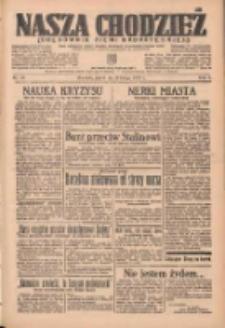 Nasza Chodzież: organ poświęcony obronie interesów narodowych na zachodnich ziemiach Polski 1937.02.12 R.8 Nr34