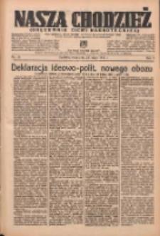 Nasza Chodzież: organ poświęcony obronie interesów narodowych na zachodnich ziemiach Polski 1937.02.23 R.8 Nr43